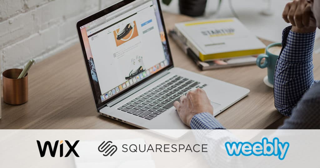 Wix Squarespace Weebly Website Builder